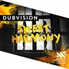 DubVision - Sweet Harmony [OUT NOW]
