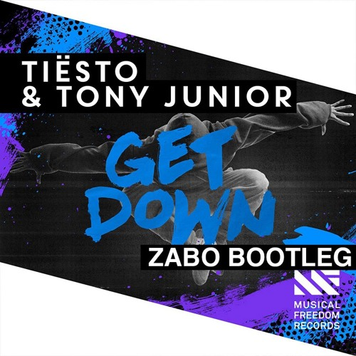 Tiesto & Tony Junior - Get Down (ZABO Bootleg)
