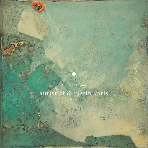 Autistici & Justin Varis - Nine (remixes)(album preview)