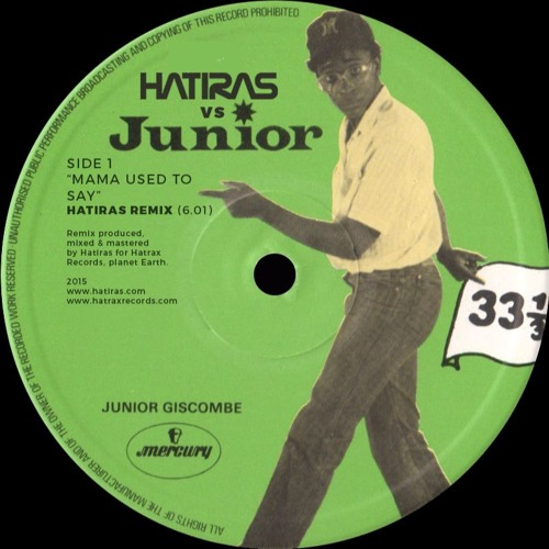 Mama Used To Say - Hatiras vs Junior