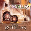 Dos Botellas - Banda Cuisillos