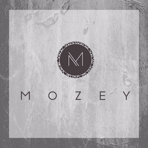 Mozey - Reason To Come Back