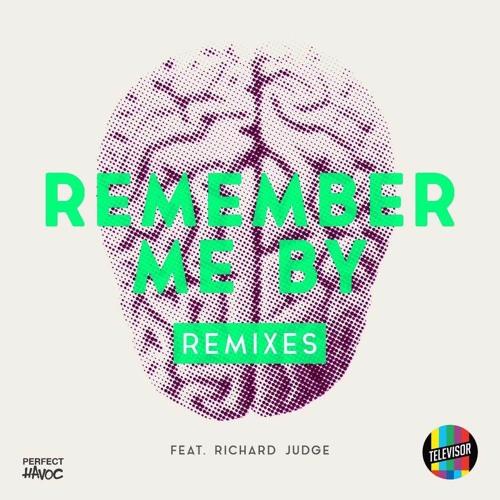 Televisor Feat. Richard Judge - Remember Me By (Sam Padrul Remix)