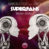 Marcelo Cic Superfans Feat Dycy Album Cover