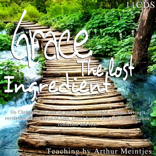 Grace, The Lost Ingredient