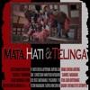MATA, HATI & TELINGA