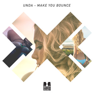 Make You Bounce by UNDA