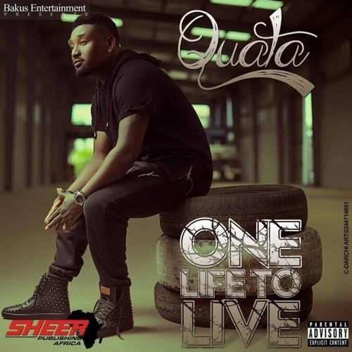 Quata Budukusu - One life to live