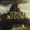 MendonZZa & Hazen - Persia [Ridge Records]