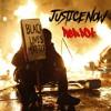 Justice Now (#BlackLivesMatter) **FREE DOWNLOAD ON BEATSTARS.COM**