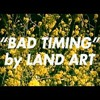 """Bad Timing"" (Demo)"
