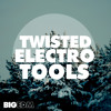 Big EDM - Twisted Electro Tools [10 Construction Kits, 500+ Samples & Sounds] OUT NOW on Beatport !