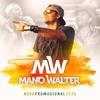 Mano Walter - É do Patrão - CD Verão 2016