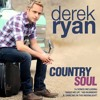 Derek Ryan - Country Soul (Vocal Mixing by Brian Sheil)