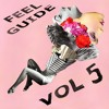 Feel Guide 5 teaser (Free compilation, click