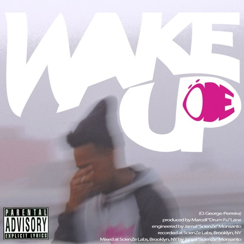 Wake Up (The Prelude) [prod. by Drum Fu]