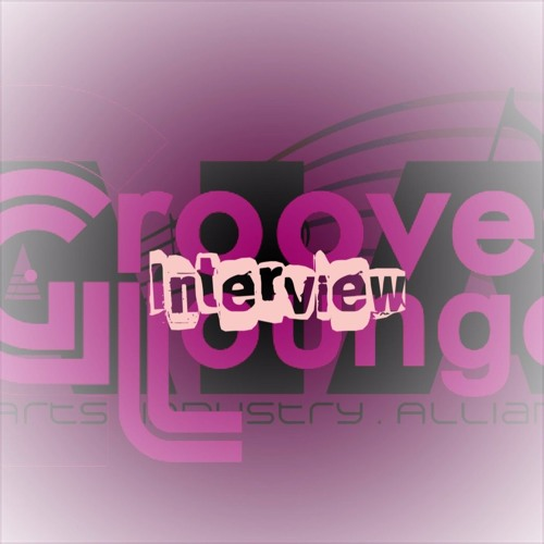 "Arts Industry Alliance Interview & Groove Lounge ""Cafe"""
