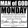 Man of God Monday: Marcus Samuel - Divine Connections Pt 1. 09/27/14
