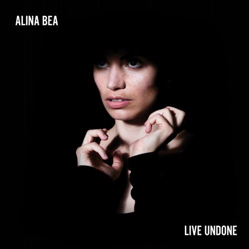 Alina Bea –Live Undone EP