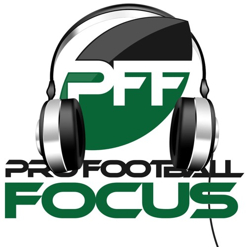 PFF Podcast - Week 17 Review