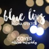 (COVER) Blue Lips by Regina Spektor ~AG