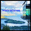 Worth Believing (Prod. By Jamie Murray)