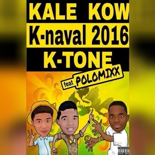 "KTONE feat. Polomixx ""Kale Kow"" 2016 Kanaval!"