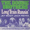 Doobie Brothers - Long Train Running (Jet Boot Jack Remix) FREE DOWNLOAD!