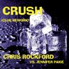 Chris Rockford vs. Jennifer Paige - Crush (Groovefore Remix) [OUT NOW]
