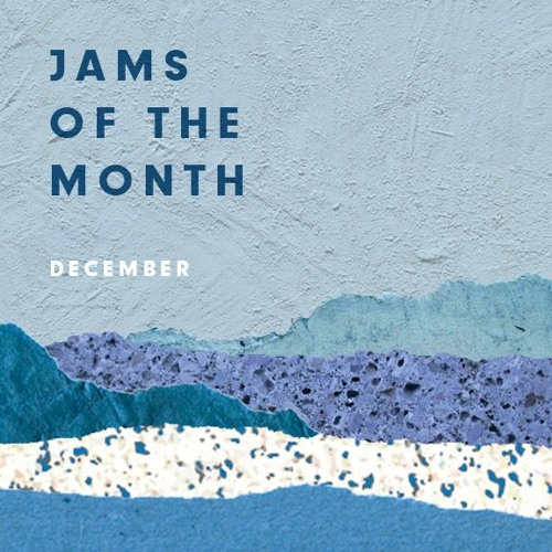 Jams of the Month: December 2015