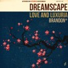 brandon* - Love And Luxuria (Opening Theme)