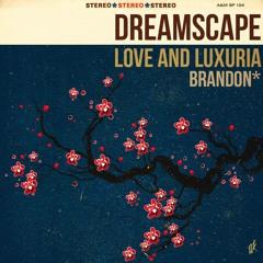 brandon* - Love And Luxuria (Opening Theme)