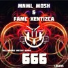 Mnml Mosh, Famc Xentizca - 666 (Original Killer Mix)★[OUT NOW]★