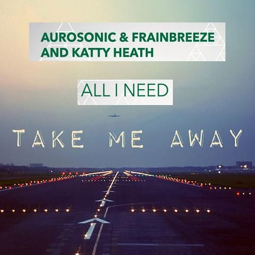 Aurosonic & 4 Strings - Take Me Away... All I Need (Sandro Vanniel Mashup)
