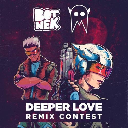 Botnek + I See MONSTAS - Deeper Love (neocrey Remix)