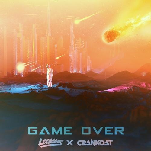 Lookas x Crankdat - Game Over