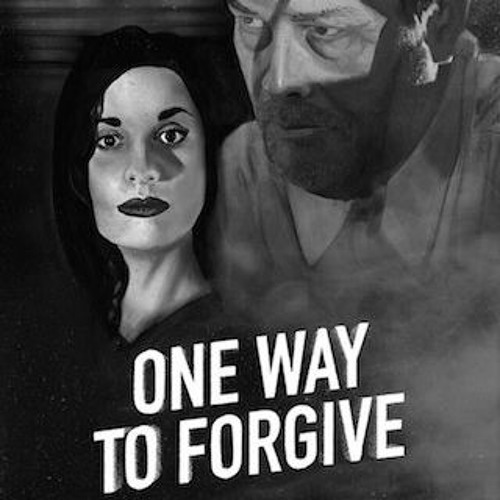 """Main Theme from """"One Way To Forgive"""""""
