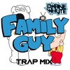 Dwaine Whyte - Family Guy - Trap Mix [250K plays giveaway]