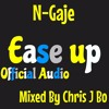 N-Gaje - Ease Up - Official Audio