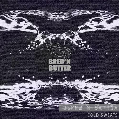 BLKNZ & Satica - Cold Sweats