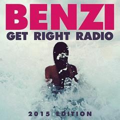 BENZI   Get Right Radio (Summer 2015 Edition)