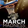 MARCH MADNESS FREESTYLE