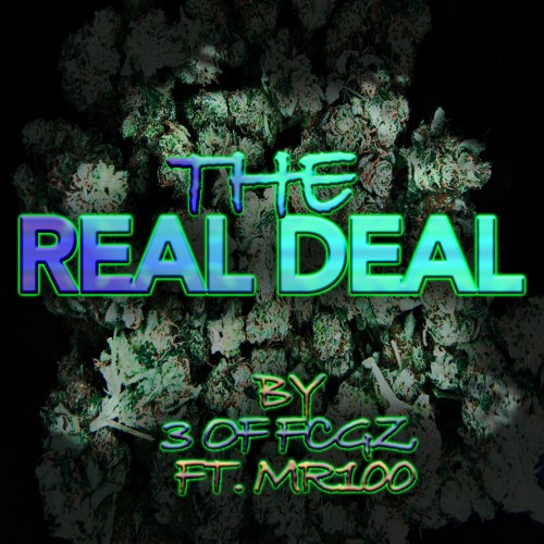 3 (featuring Mr.100) - The Real Deal (Mixtape)