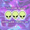 Clockwork Orange - Oswegaliens (Unreleased)