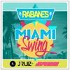 RABANES - MIAMI SWING - (JRuiz  Instrumental HOUSE REMIX)