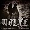 WØLFE - Beckoning Bell Of Rapture