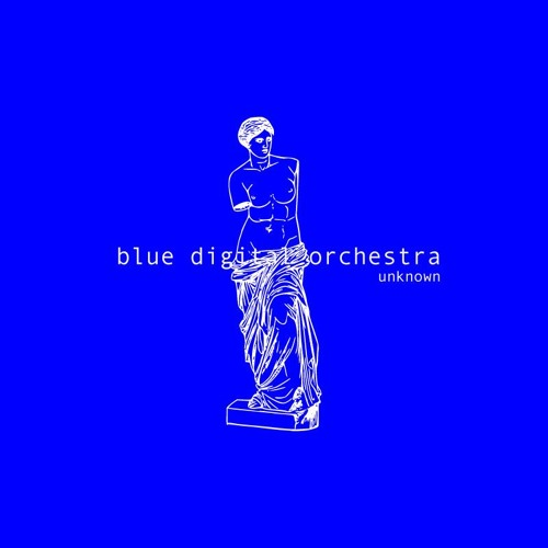 █  Blue Digital Orchestra | Unknow  █  [FREE DOWNLOAD ]