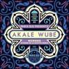 Akalé Wubé - Mèmona (Etienne de la Sayette Remix Remix)
