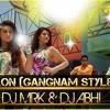 DHICHKIYAON - JAMAI 420[GANGNAM STYLE REMIX] 2015 - BY DJ MRK & DJ ABHI 320KBPS