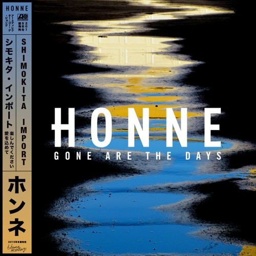 Gone Are The Days (SOHN Remix)